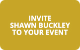 Invite Shawn Buckley To Your Event